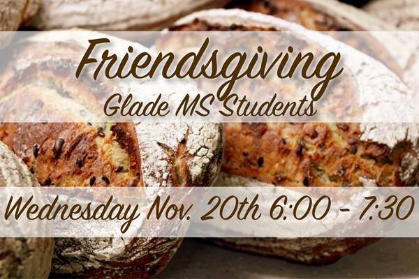 Glade MS Friendsgiving 2019
