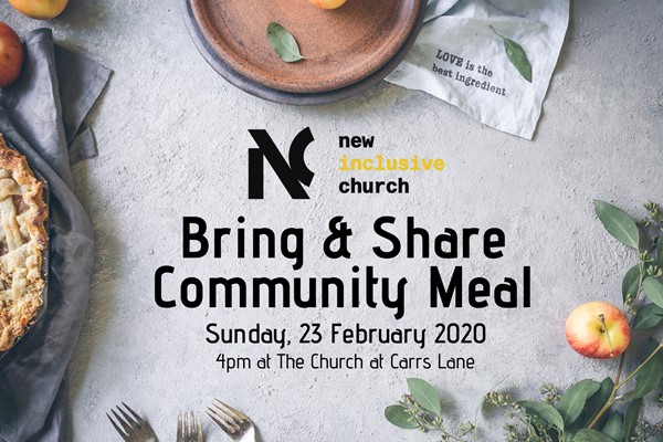 New Inclusive Church - February Bring & Share Meal