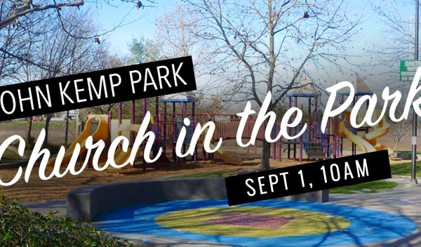 Church in the Park - Labor Day 2019