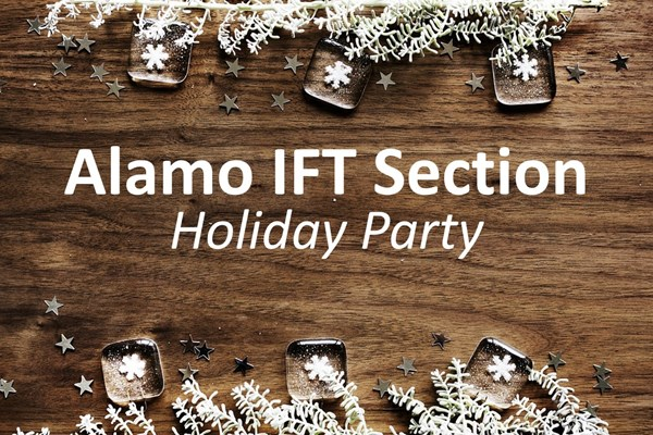 Alamo Section IFT Christmas Party